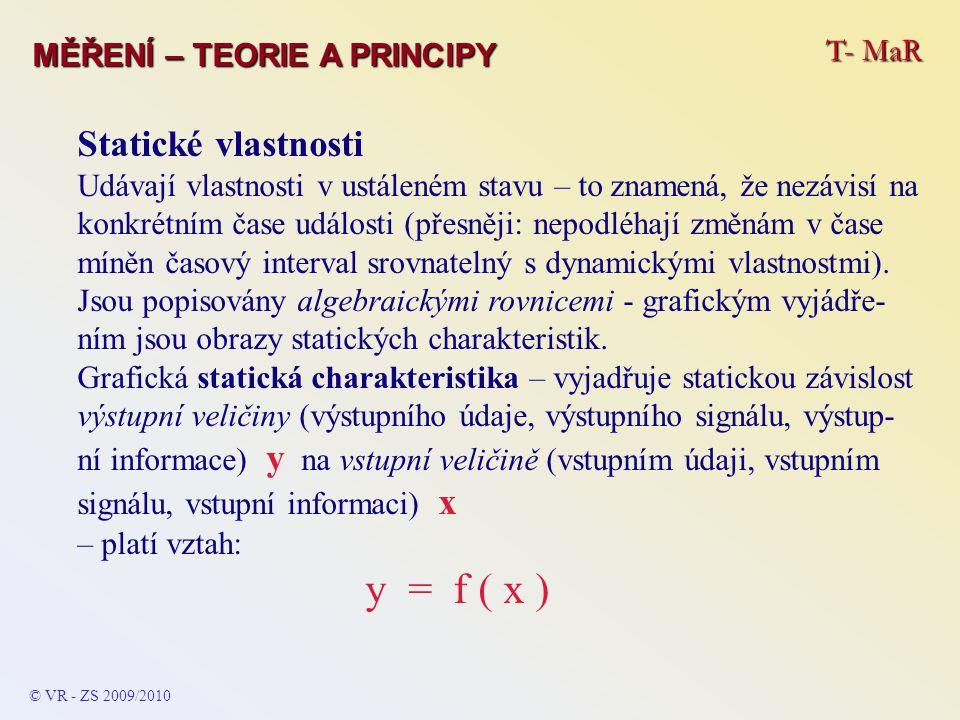 Statické vlastnosti T- MaR MĚŘENÍ – TEORIE A PRINCIPY