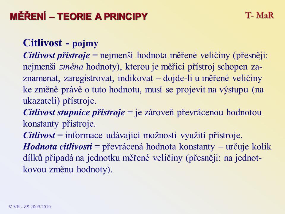 Citlivost - pojmy T- MaR MĚŘENÍ – TEORIE A PRINCIPY