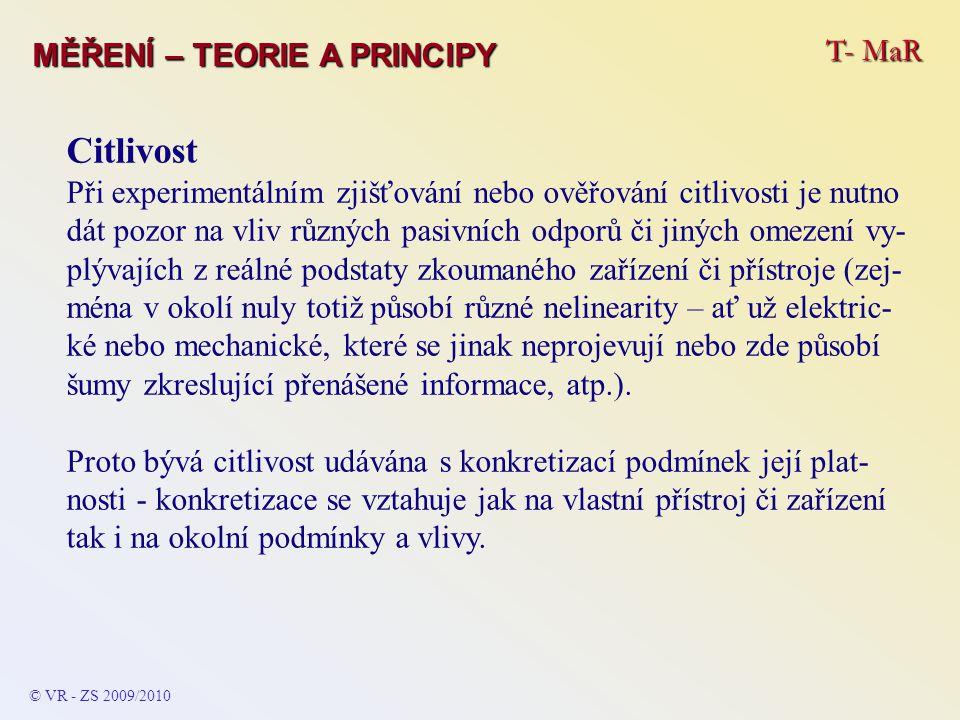 Citlivost T- MaR MĚŘENÍ – TEORIE A PRINCIPY