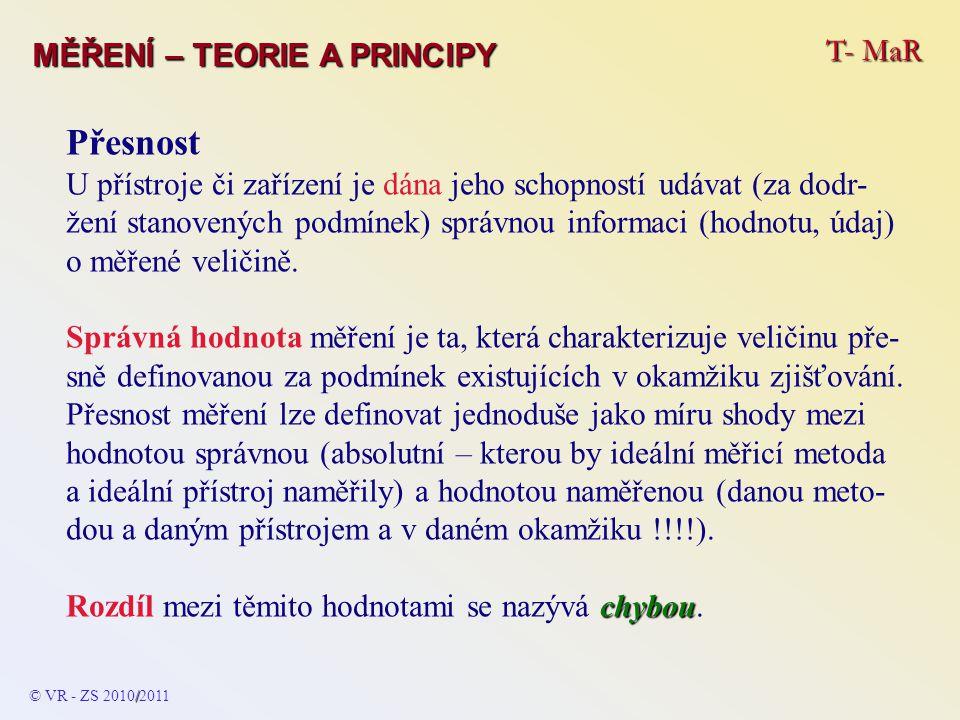 Přesnost T- MaR MĚŘENÍ – TEORIE A PRINCIPY