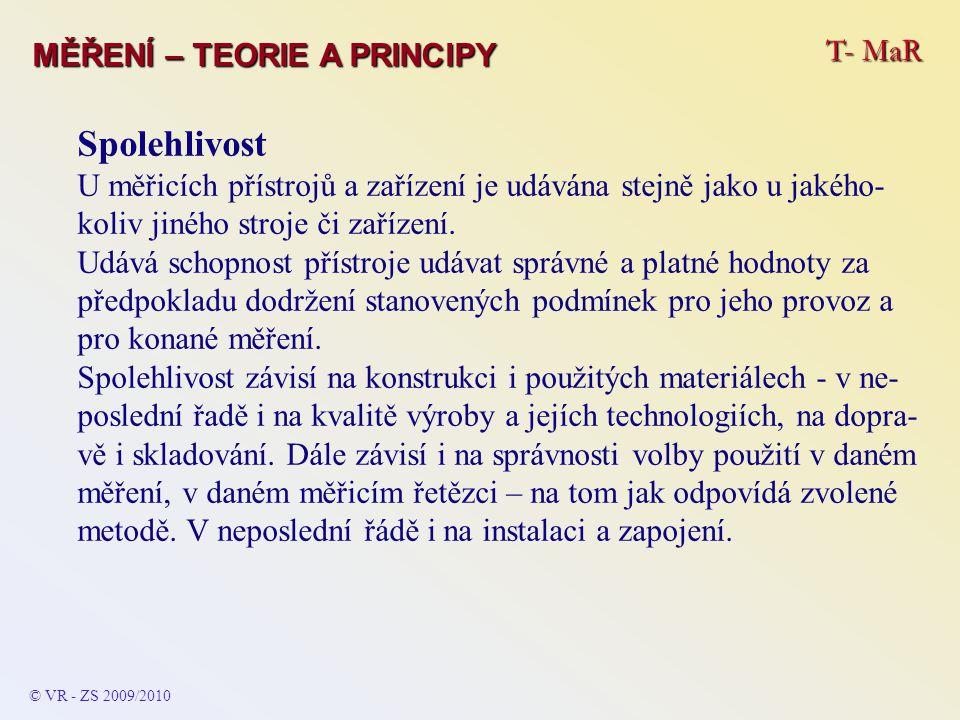 Spolehlivost T- MaR MĚŘENÍ – TEORIE A PRINCIPY