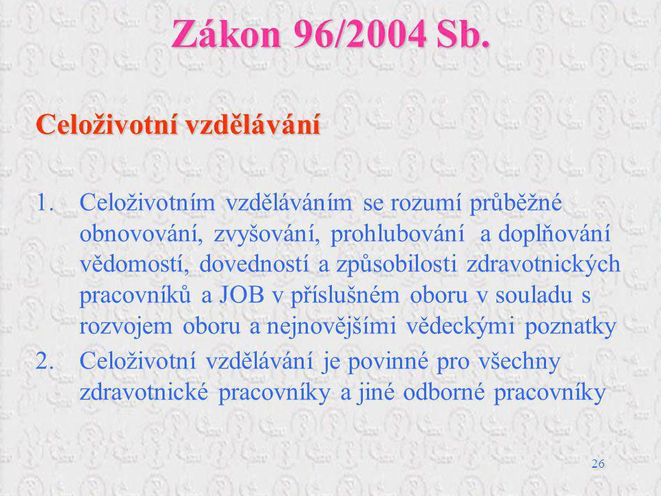 Zákon 96/2004 Sb. Celoživotní vzdělávání