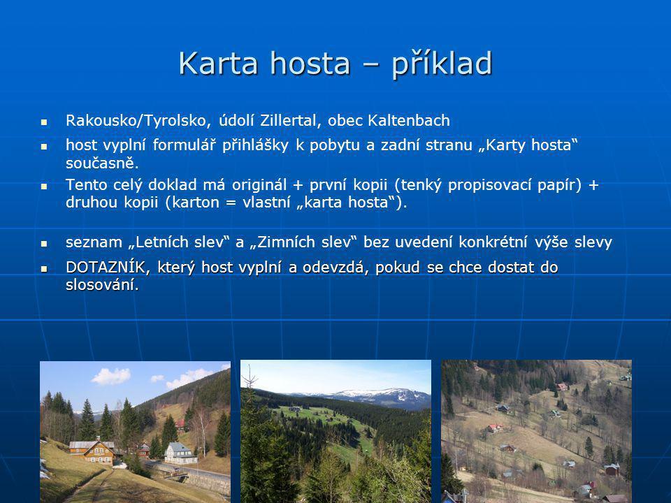 Karta hosta – příklad Rakousko/Tyrolsko, údolí Zillertal, obec Kaltenbach.