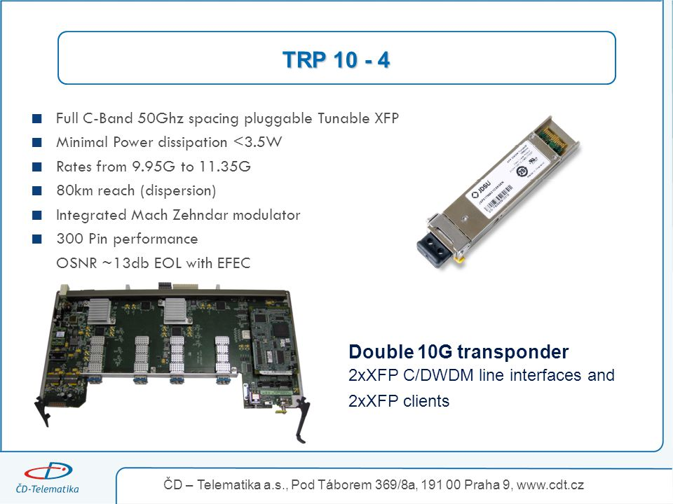 TRP Double 10G transponder