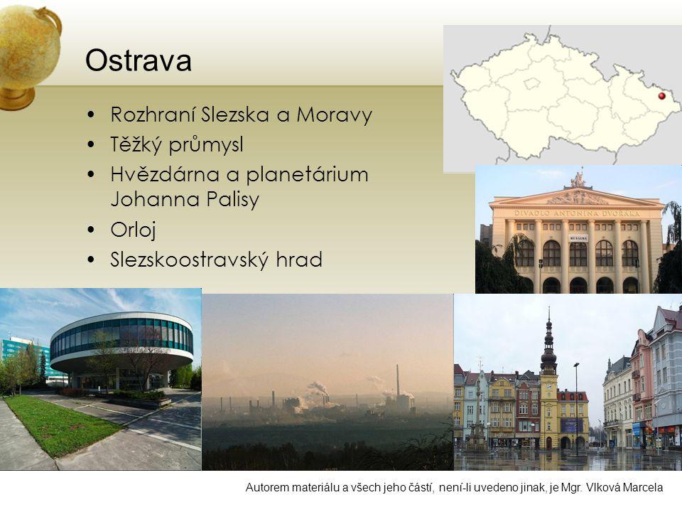 Ostrava Rozhraní Slezska a Moravy Těžký průmysl