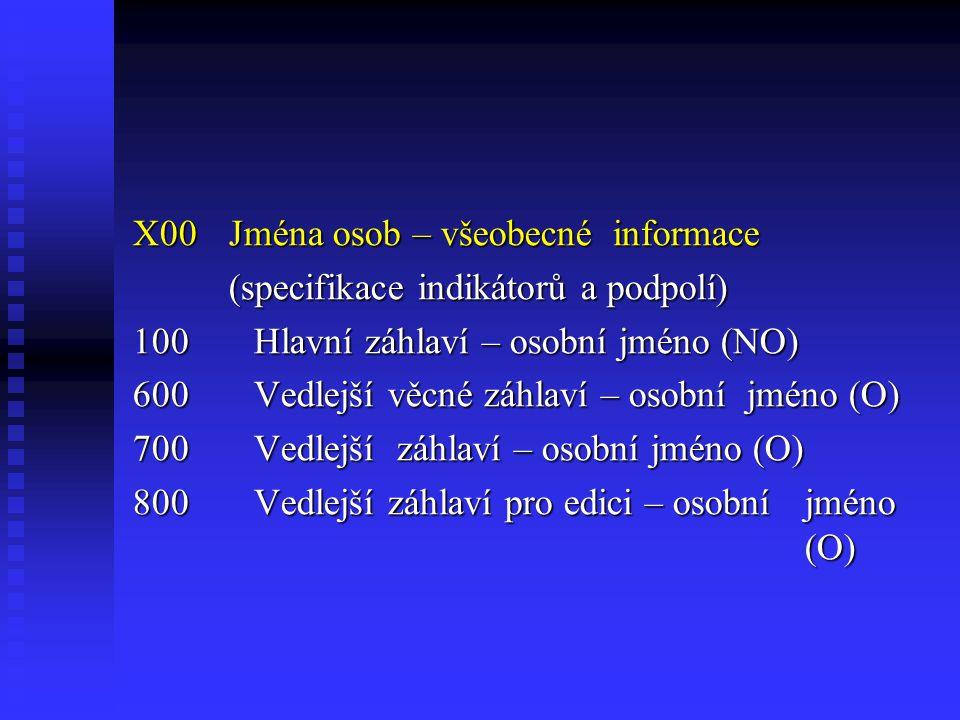X00 Jména osob – všeobecné informace