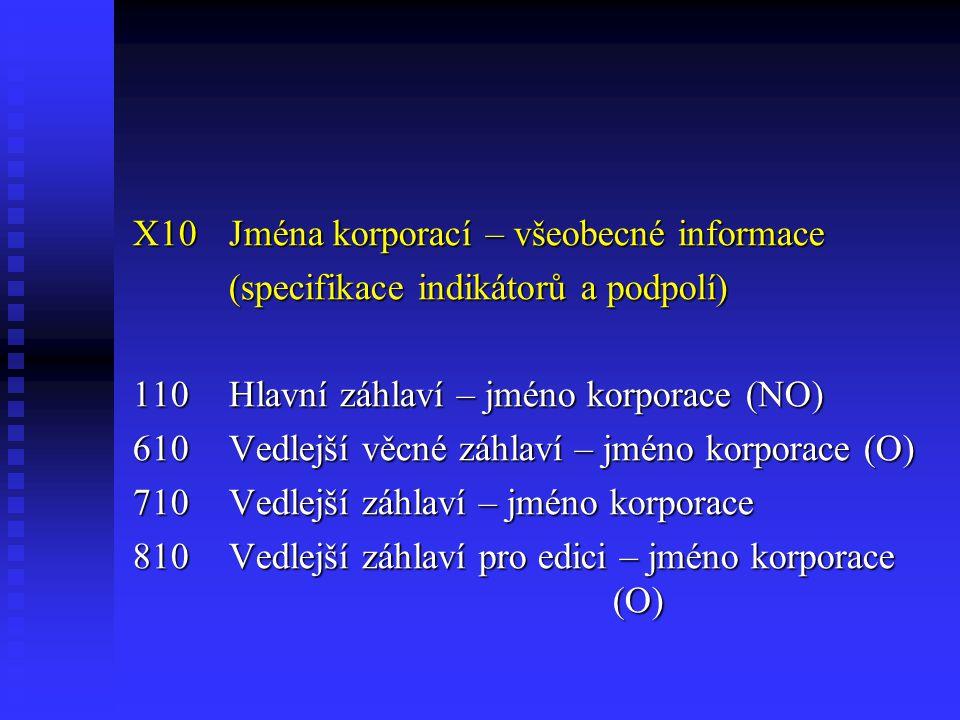 X10 Jména korporací – všeobecné informace