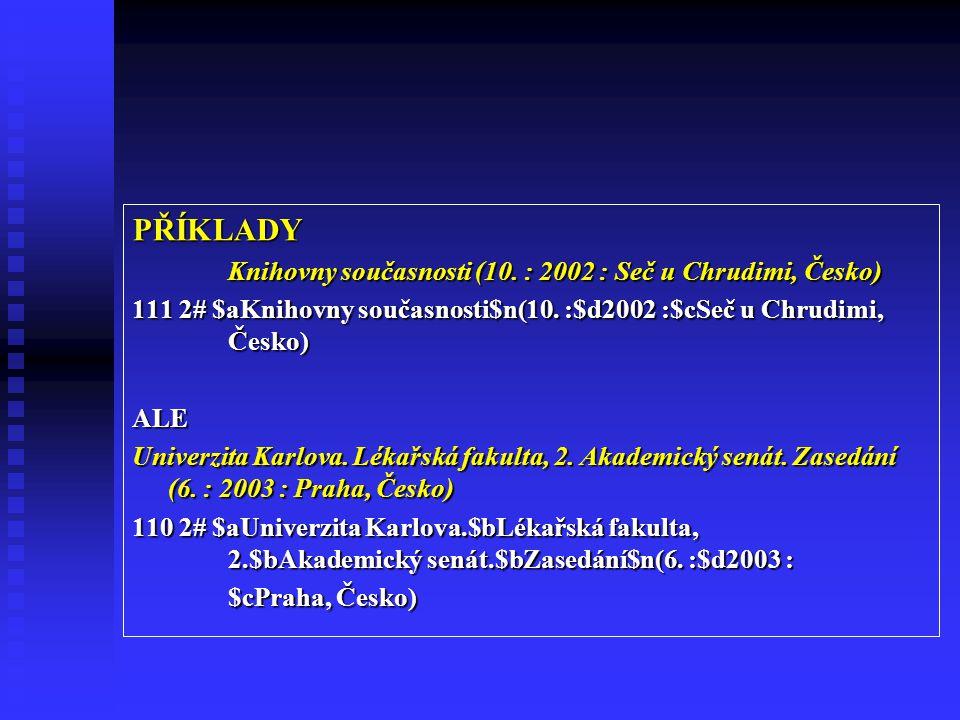 PŘÍKLADY Knihovny současnosti (10. : 2002 : Seč u Chrudimi, Česko)