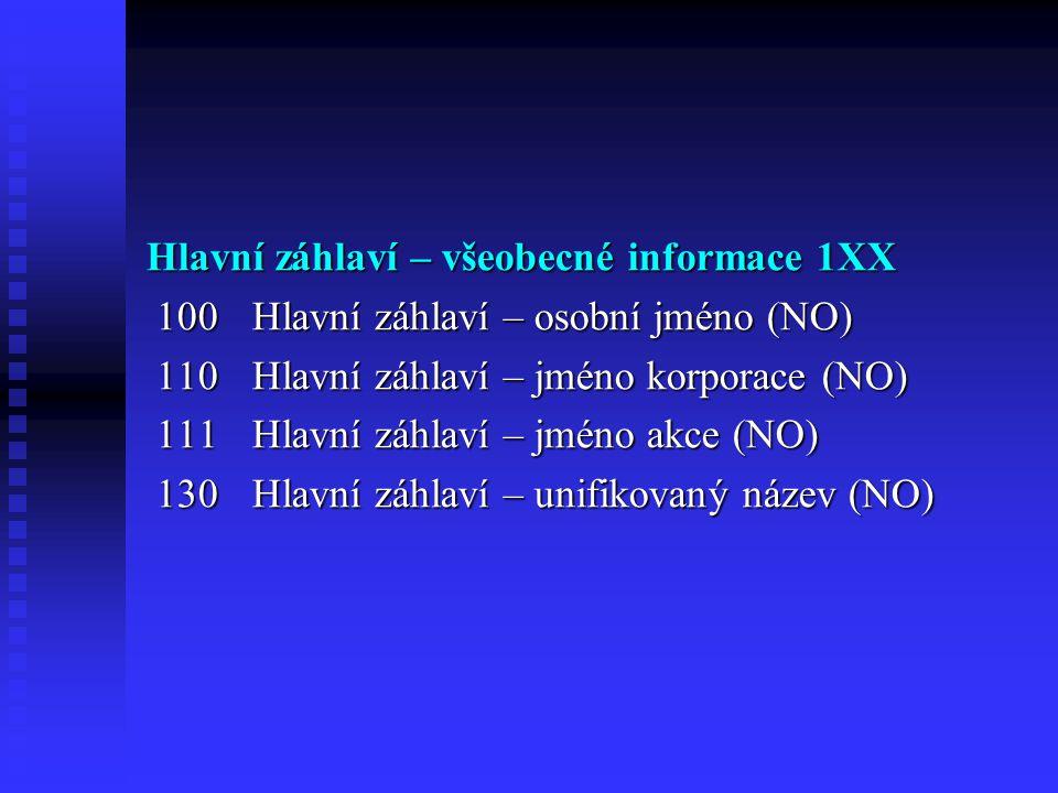 Hlavní záhlaví – všeobecné informace 1XX