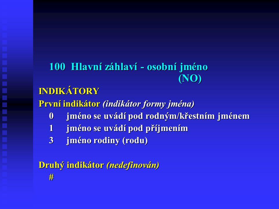 100 Hlavní záhlaví - osobní jméno (NO)