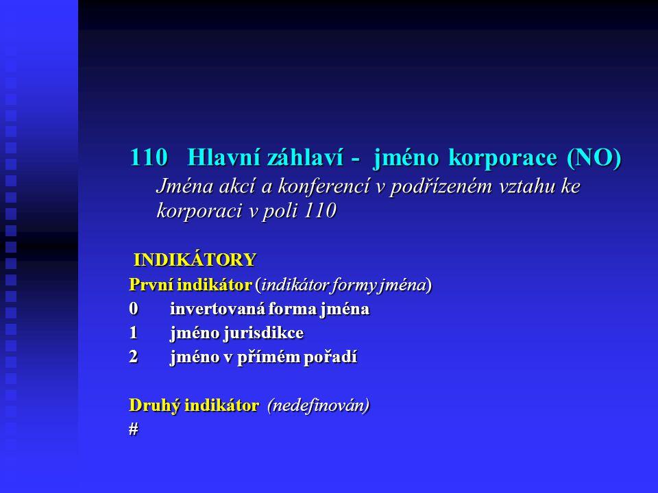 110 Hlavní záhlaví - jméno korporace (NO)