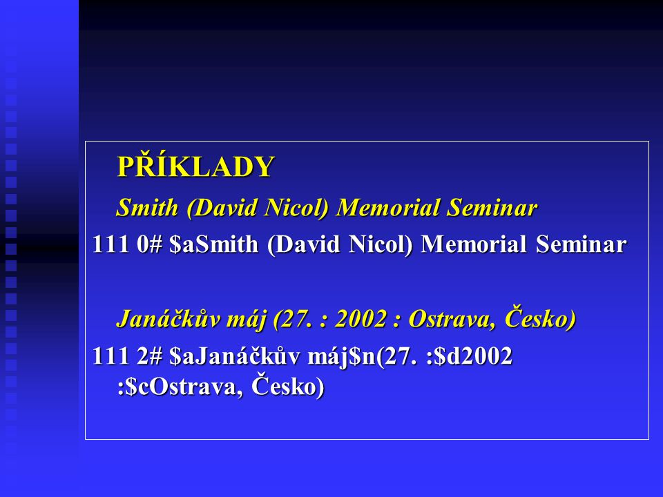 PŘÍKLADY Smith (David Nicol) Memorial Seminar