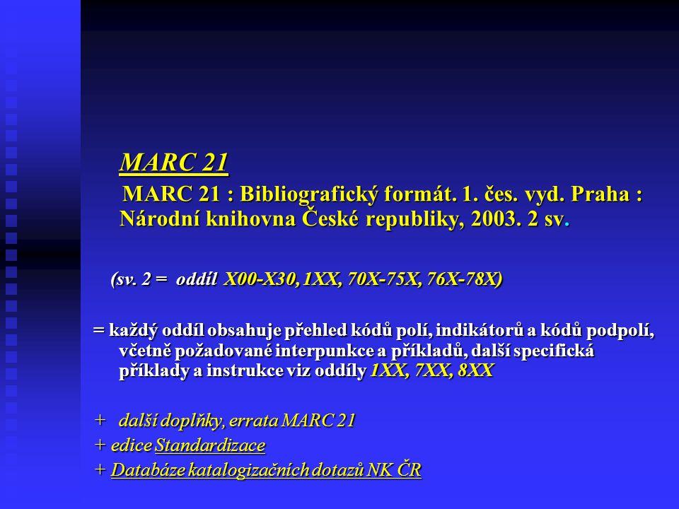 (sv. 2 = oddíl X00-X30, 1XX, 70X-75X, 76X-78X)