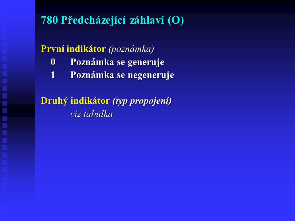 780 Předcházející záhlaví (O)