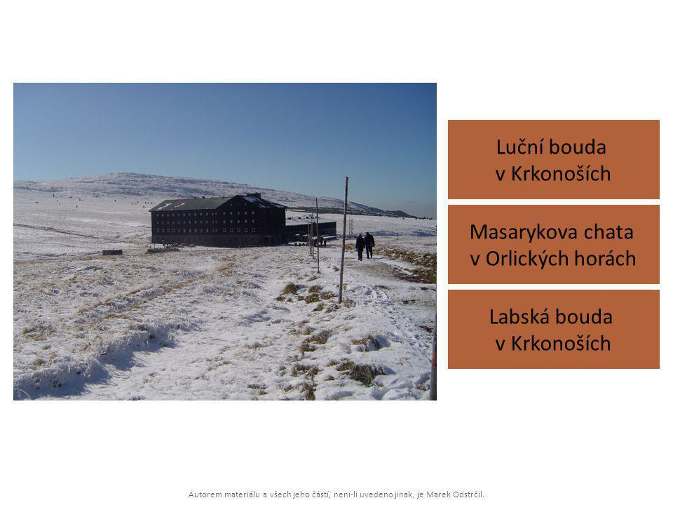 Luční bouda v Krkonoších Masarykova chata v Orlických horách
