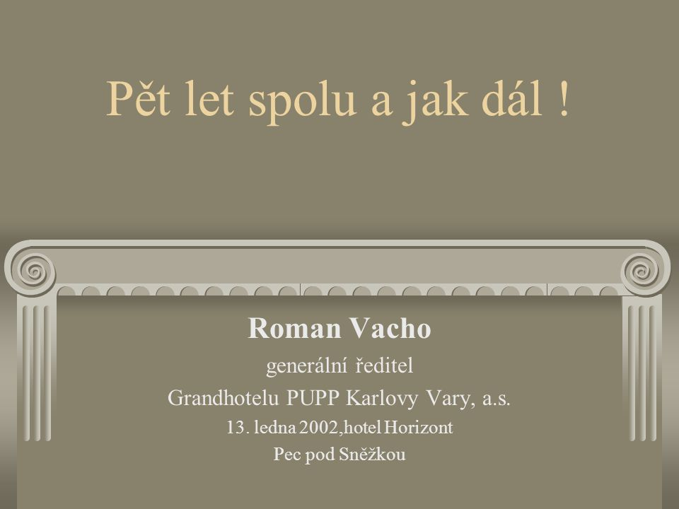 Grandhotelu PUPP Karlovy Vary, a.s.