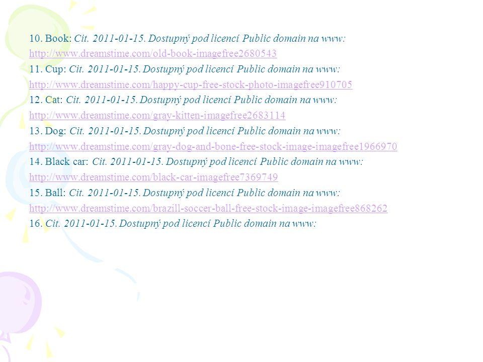 10. Book: Cit. 2011-01-15. Dostupný pod licencí Public domain na www: