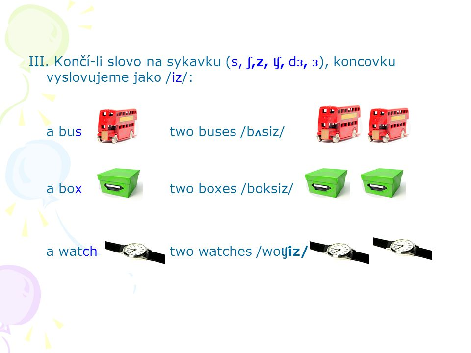 a box two boxes /boksiz/