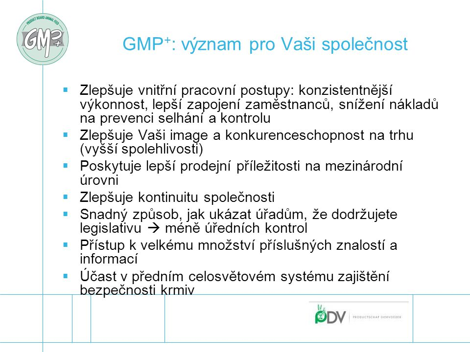 GMP+: význam pro Vaši společnost