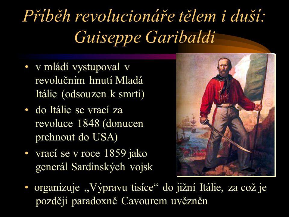 Příběh revolucionáře tělem i duší: Guiseppe Garibaldi