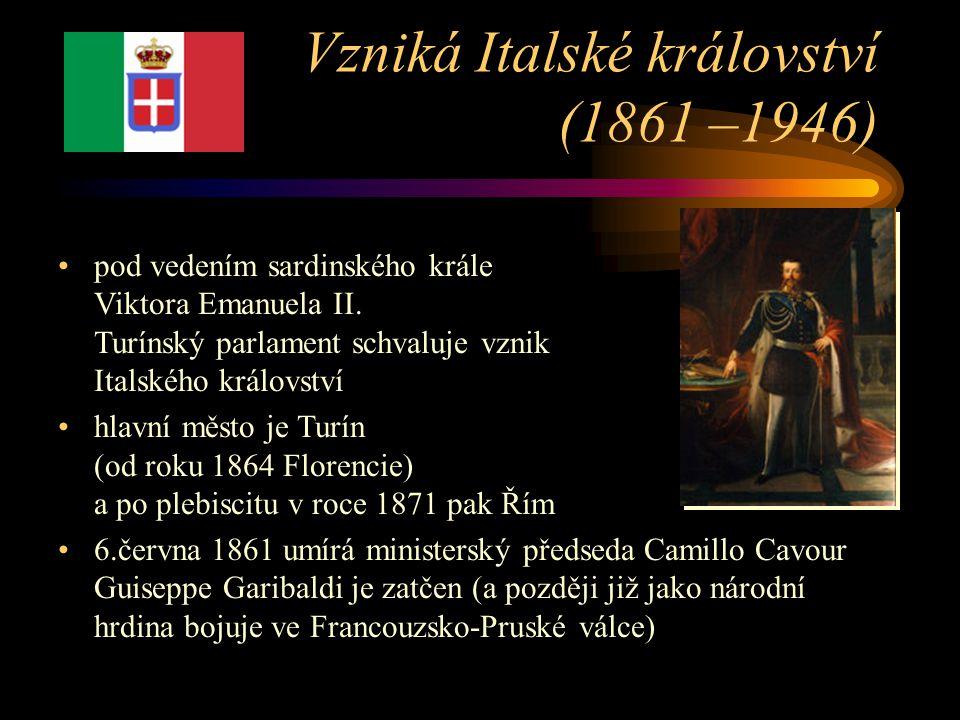 Vzniká Italské království (1861 –1946)