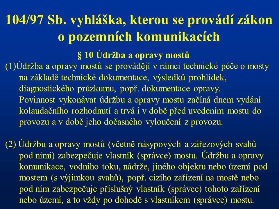 104/97 Sb. vyhláška, kterou se provádí zákon o pozemních komunikacích