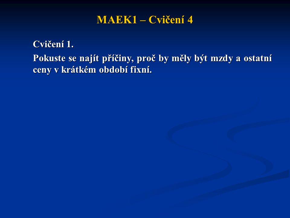 MAEK1 – Cvičení 4 Cvičení 1.