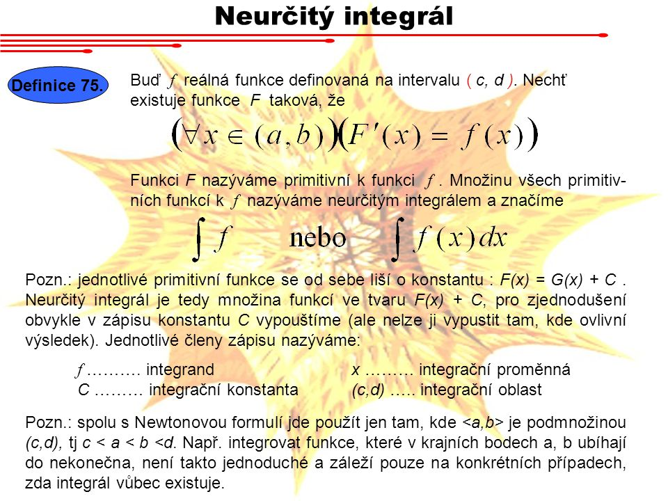 Neurčitý integrál Definice 75.