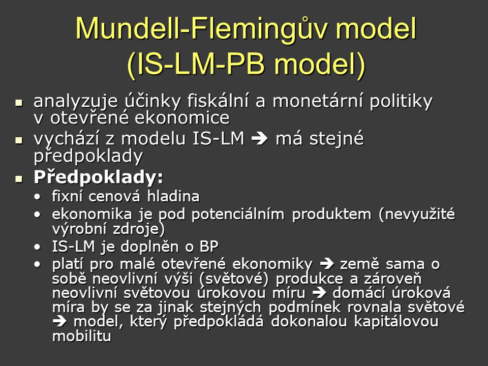 Mundell-Flemingův model (IS-LM-PB model)