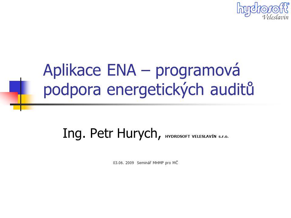 Aplikace ENA – programová podpora energetických auditů