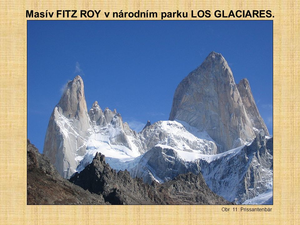 Masív FITZ ROY v národním parku LOS GLACIARES.