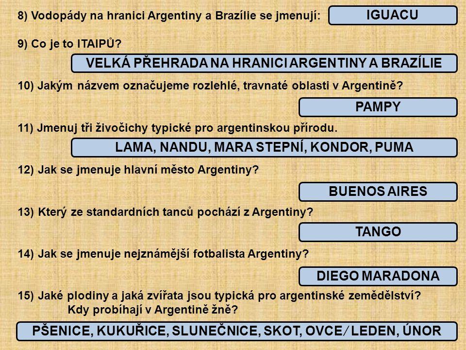 VELKÁ PŘEHRADA NA HRANICI ARGENTINY A BRAZÍLIE