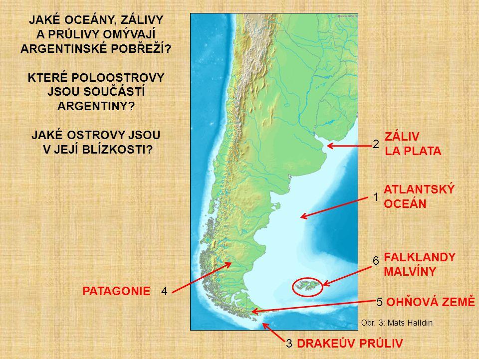 JAKÉ OCEÁNY, ZÁLIVY A PRŮLIVY OMÝVAJÍ ARGENTINSKÉ POBŘEŽÍ