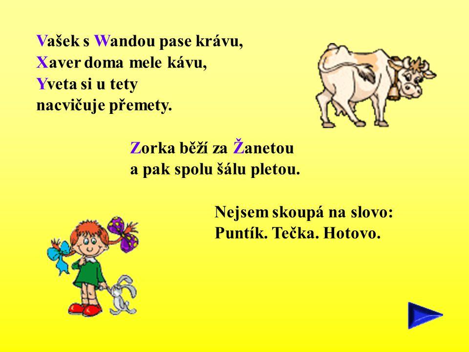 Vašek s Wandou pase krávu,