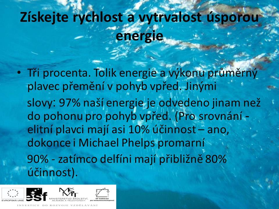 Získejte rychlost a vytrvalost úsporou energie