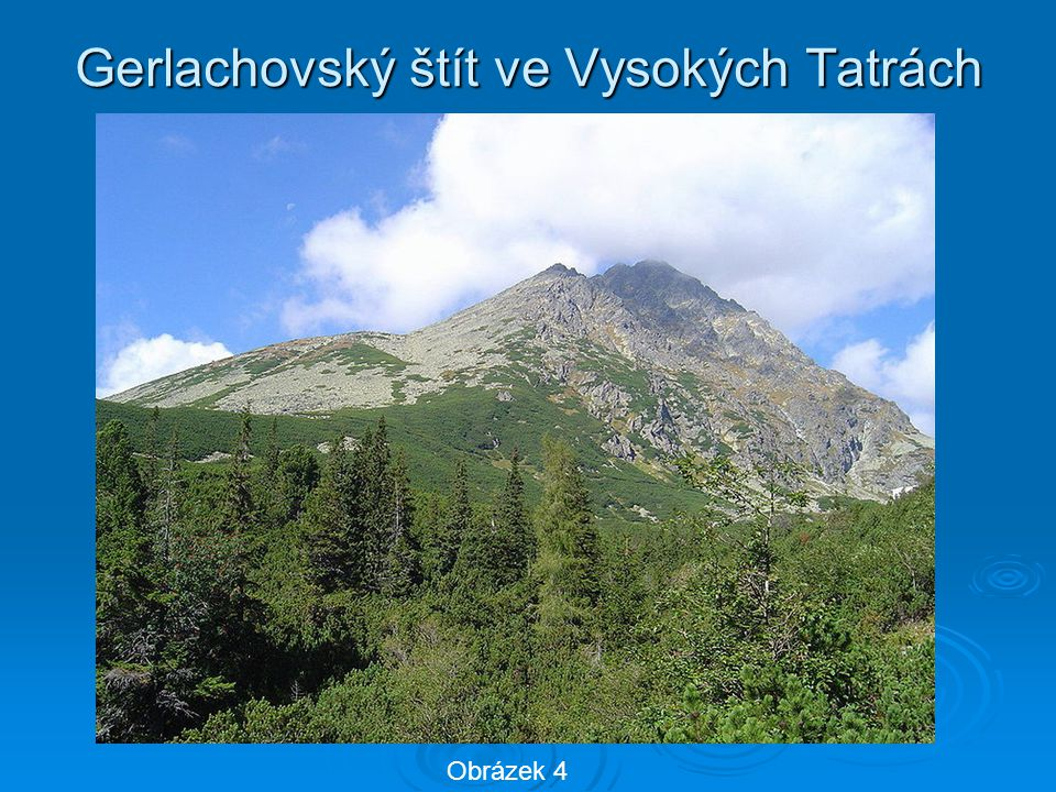 Gerlachovský štít ve Vysokých Tatrách