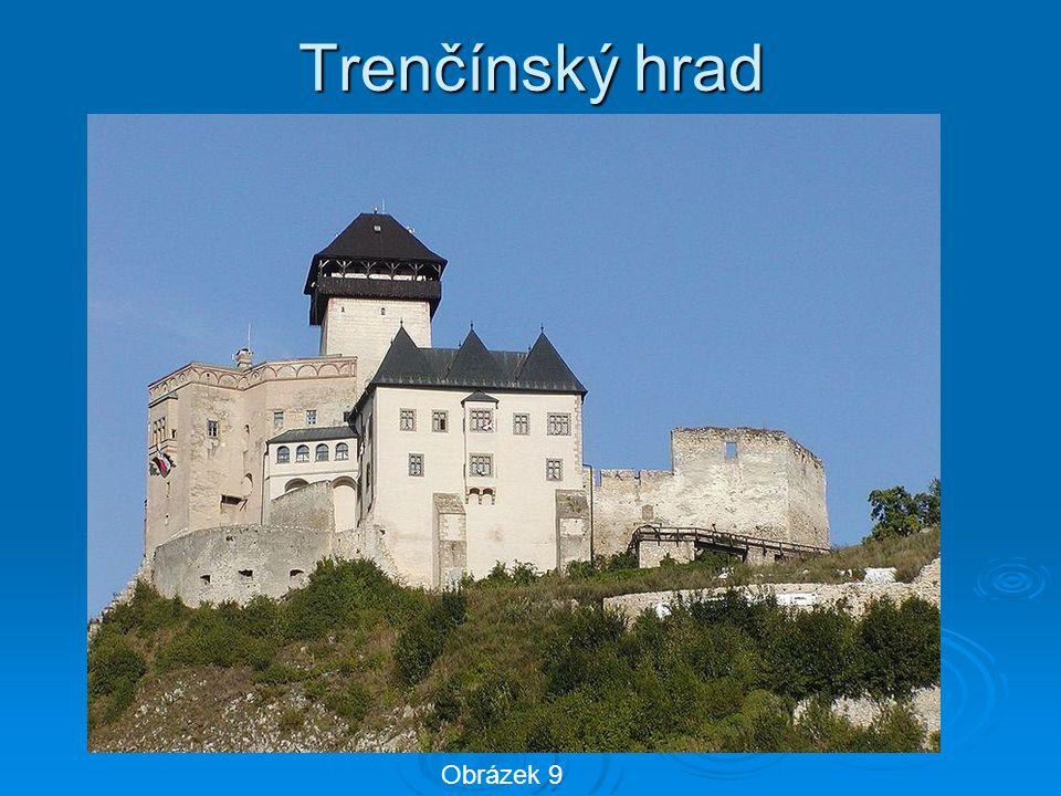 Trenčínský hrad Obrázek 9