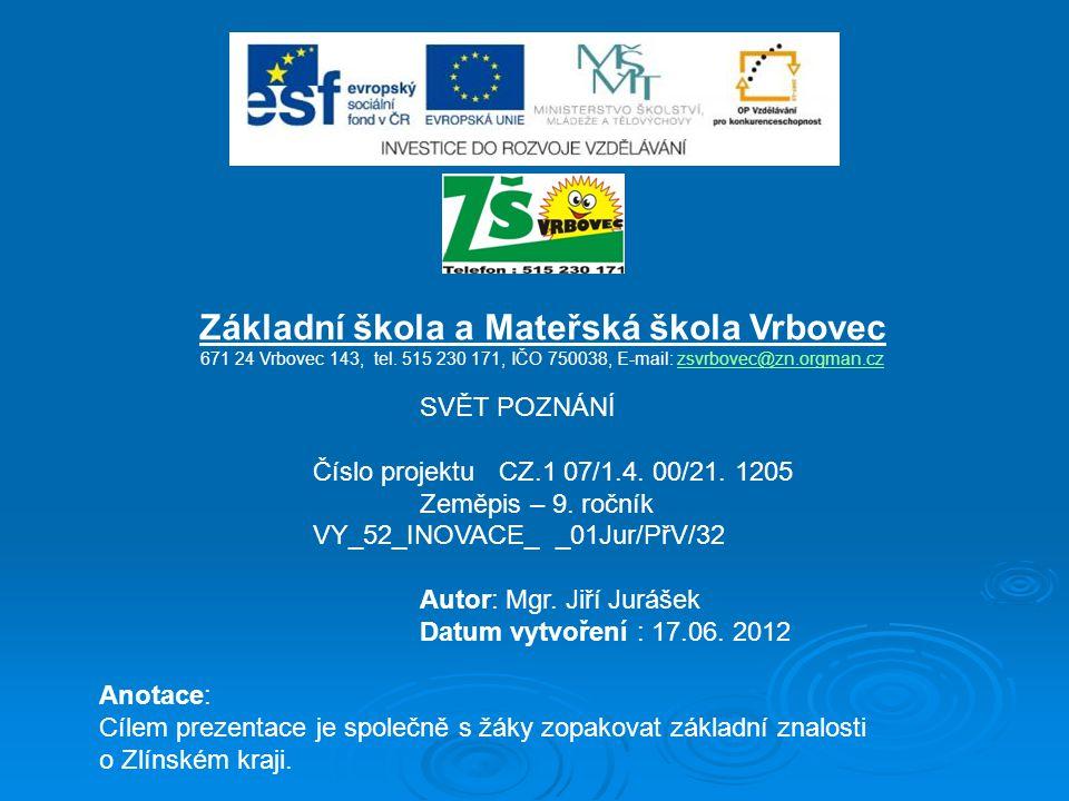 Základní škola a Mateřská škola Vrbovec