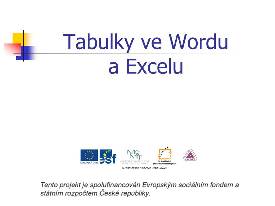 Tabulky ve Wordu a Excelu