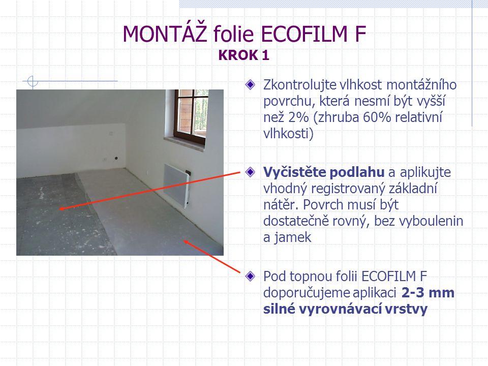 MONTÁŽ folie ECOFILM F KROK 1