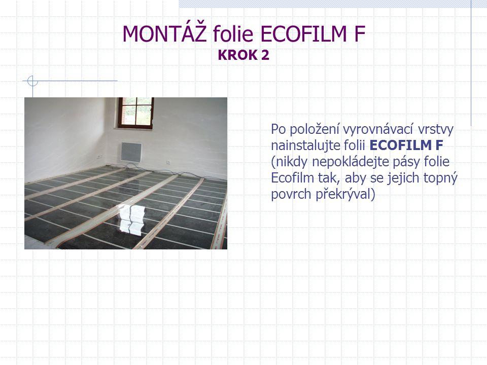 MONTÁŽ folie ECOFILM F KROK 2