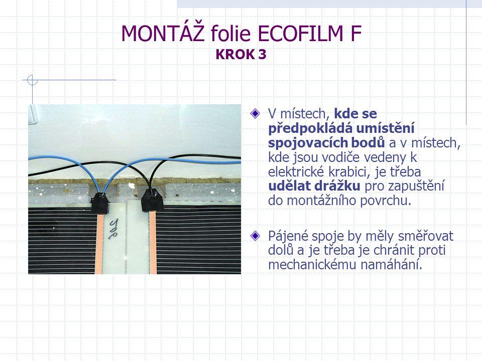 MONTÁŽ folie ECOFILM F KROK 3