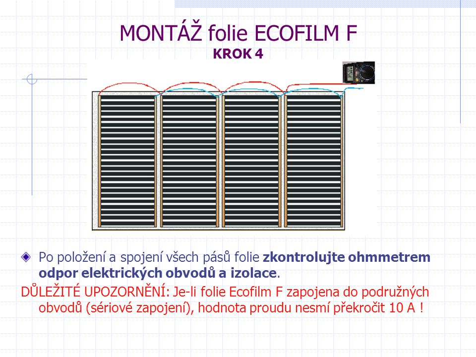 MONTÁŽ folie ECOFILM F KROK 4