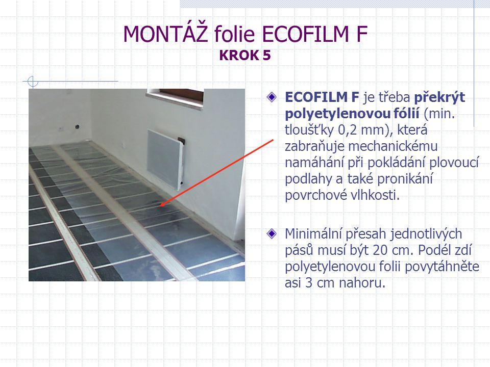 MONTÁŽ folie ECOFILM F KROK 5