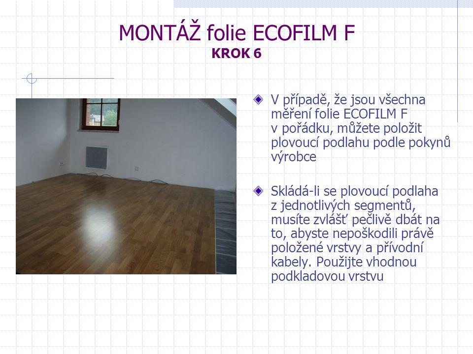 MONTÁŽ folie ECOFILM F KROK 6