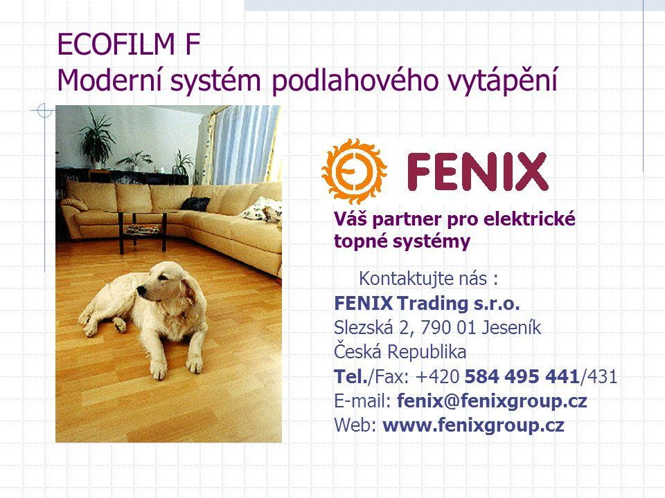ECOFILM F Moderní systém podlahového vytápění