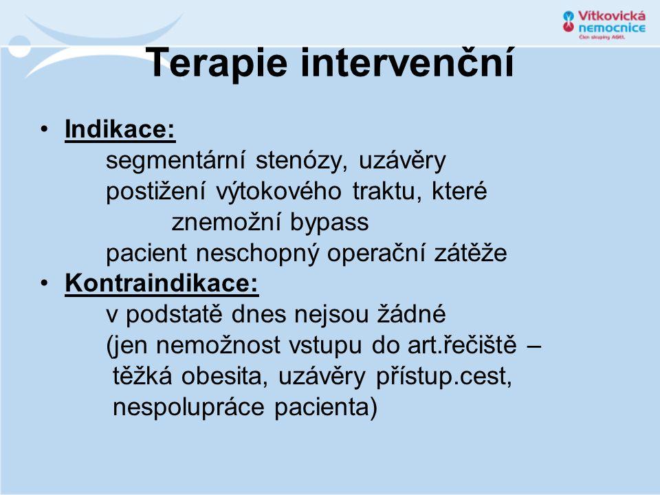 Terapie intervenční Indikace: segmentární stenózy, uzávěry
