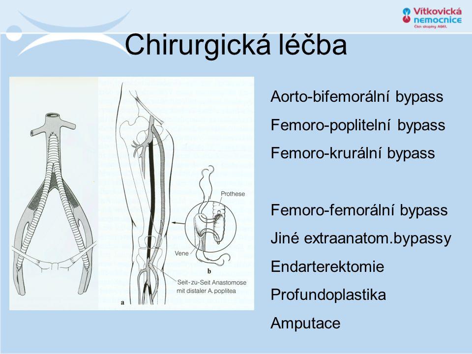 Chirurgická léčba Aorto-bifemorální bypass Femoro-poplitelní bypass