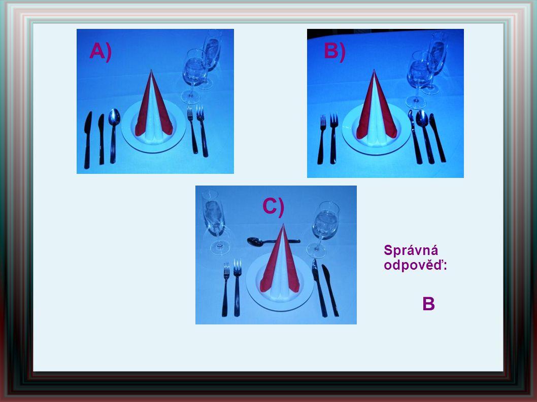 A) B) C) Správná odpověď: B