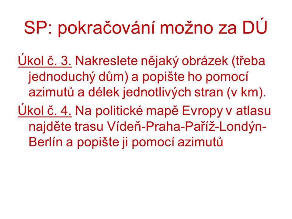 SP: pokračování možno za DÚ